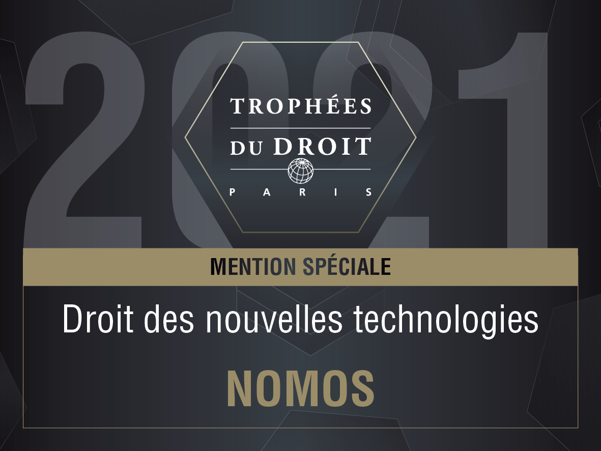 L'équipe Propriété Intellectuelle / Media / Technologies de Nomos a été une nouvelle fois récompensée lors des Trophées du Droit 2021